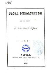 Flora d'Eralshaugh dramma storico di Carlo Zanobi Cefferecci