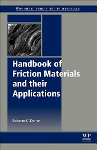 Handbook of Friction Materials and their Applications
