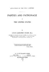 Parties and Patronage in the United States