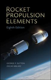 Rocket Propulsion Elements: Edition 8