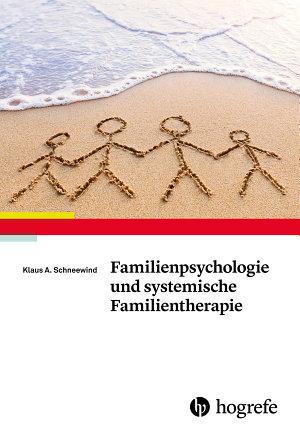 Familienpsychologie und systemische Familientherapie PDF