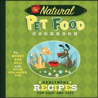 The Natural Pet Food Cookbook PDF