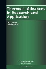 Thermus   Advances in Research and Application  2013 Edition PDF