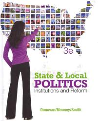 State And Local Politics Institutions And Reform Book PDF