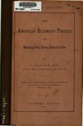 The American Bloomary Process for Making Iron Direct from the Ore