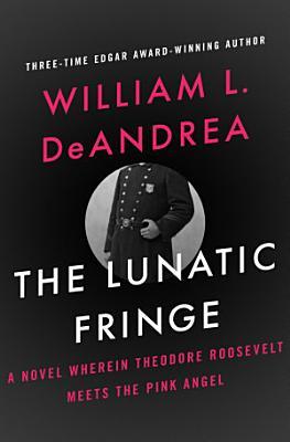 The Lunatic Fringe PDF