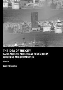 The Idea of the City PDF