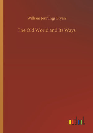 The Old World and Its Ways