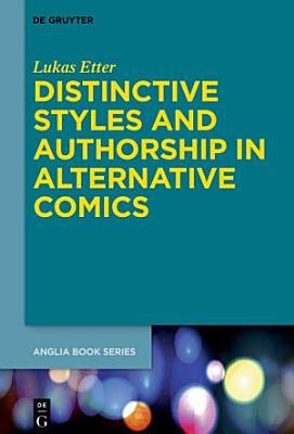 Distinctive Styles and Authorship in Alternative Comics