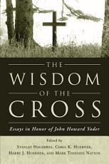 The Wisdom of the Cross PDF