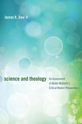 Science and Theology: An Assessment of Alister McGrath's Critical Realist Perspective