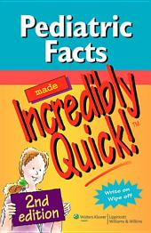 Pediatric Facts made Incredibly Quick!TM: 2nd edition