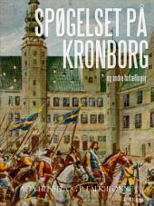 Spøgelset på Kronborg og andre fortællinger