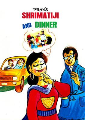 SHRIMATIJI AND THE DINNER