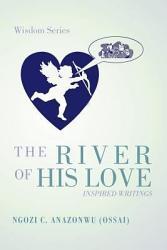The River Of His Love Book PDF
