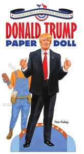 Donald Trump Paper Doll Collectible Campaign Edition Book