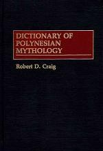 Dictionary of Polynesian Mythology
