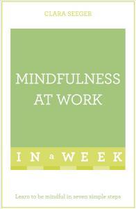 Mindfulness At Work In A Week PDF