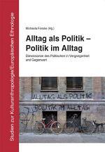 Alltag als Politik, Politik im Alltag
