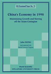 China's Economy in 1998: Maintaining Growth and Staving Off the Asian Contagion
