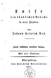 Luise: ein ländliches Gedicht in drey Idyllen, Band 1