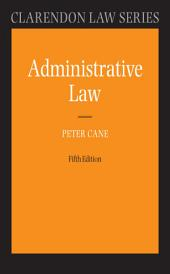 Administrative Law: Edition 5