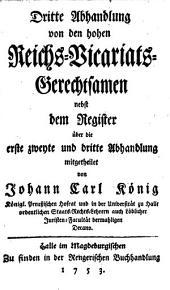 Abhandlung derer hohen Reichs-Vicariats-Gerechtsamen: Band 3