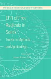 EPR of Free Radicals in Solids: Trends in Methods and Applications