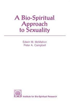 A Bio Spiritual Approach to Sexuality PDF