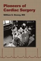Pioneers of Cardiac Surgery PDF