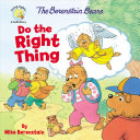 The Berenstain Bears Do the Right Thing PDF