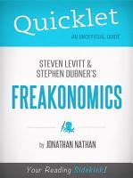 Quicklet on Freakonomics by Stephen D  Levitt   Stephan J  Dubner PDF