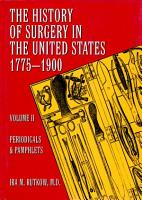 The History of Surgery in the United States  1775 1900 PDF