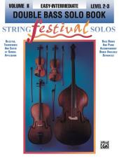 String Festival Solos, Volume 2: Double Bass Solo, Levels 2-3