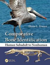 Comparative Bone Identification: Human Subadult to Nonhuman