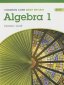 Brief Review Math 2015 Common Core Algebra 1 Student Edition Grade 9 12