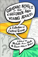 Graphic Novels for Children and Young Adults PDF