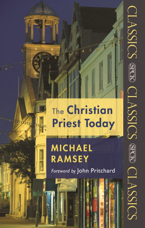 The Christian Priest Today