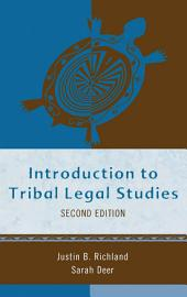 Introduction to Tribal Legal Studies: Edition 2