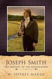 Joseph Smith-Prophet of the Restoration
