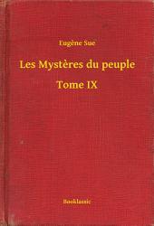 Les Mysteres du peuple -: Volume9