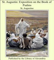 St  Augustin  Exposition on the Book of Psalms PDF