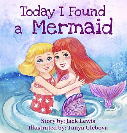 Today I Found a Mermaid PDF