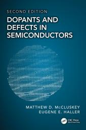 Dopants and Defects in Semiconductors: Edition 2