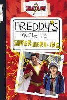 Shazam   Freddy s Guide to Super Hero ing PDF