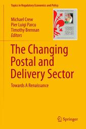 The Changing Postal and Delivery Sector: Towards A Renaissance