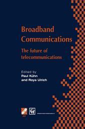 Broadband Communications: The future of telecommunications