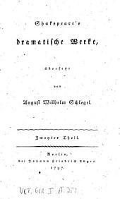 Shakspeare's dramatische Werke: Julius Cäsar ; Was ihr wollt