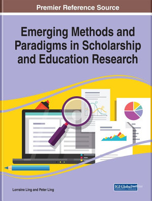 Emerging Methods and Paradigms in Scholarship and Education Research PDF