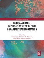 BRICS and MICs  Implications for Global Agrarian Transformation PDF